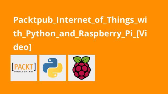 آموزش اینترنت اشیاء باپایتون و Raspberry Pi